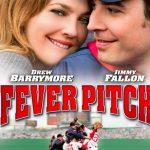 Fever Pitch (2005). Todo es mejor si le añades béisbol