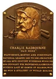 Old Hoss Radbourn. Mejores jugadores de la historia del Béisbol salon de la fama hall of fame